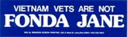 Vietnam Vets Are Not Fonda Jane Bumper Stickers (Hanoi Jane)